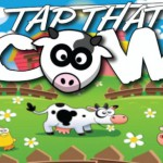 Tap That Cow!